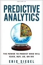 Predictive Analytics And The Power of Prediction - Small Business Trends | Social Media, Crypto-Currency, Security & Finance | Scoop.it