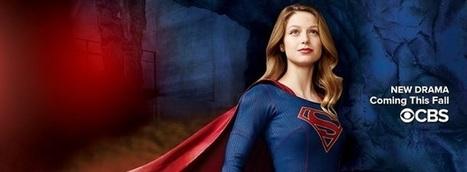 Supergirl : La bande annonce de la nouvelle série DC Comics + VOTRE AVIS ! - Les Toiles Héroïques | Superheroes & Supervillains | Scoop.it