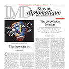 The corporation invasion - Le Monde diplomatique - English edition | Daraja.net | Scoop.it
