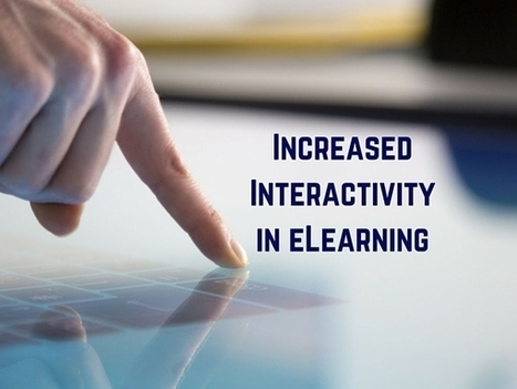 2015 eLearning Trends: Increased Interactivity | Cool Edubytes for Teachers! | Scoop.it