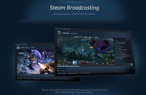 Ya podemos hacer streaming de partidas de videojuegos con Steam | JUGONEO | Scoop.it