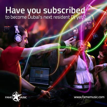Become The Next Resident Club DJ in The UAE | Fame Music - UAE | Scoop.it