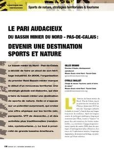 REVUE-ESPACES | Le pari audacieux du bassin minier du nord - pas-de-calais : devenir une destination sports et nature | Tourisme de randonnées                                                                                                                                                                                 & Sports de nature pour les pros | Scoop.it
