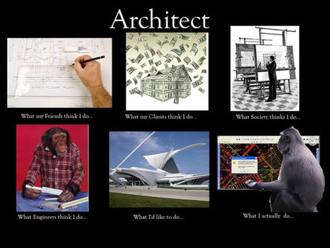 Architect | What I really do | Scoop.it