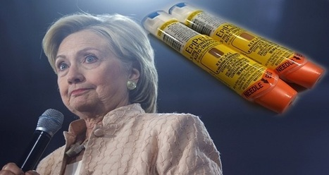 Hillary Slams Pharmaceutical Company for Gouging Price of EpiPens, But Hides 1 Major Detail… | Global politics | Scoop.it
