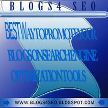 Blogs 4 seo/blogspot seo|blogs best 300x250 banners | Rajeshr-Blog | Scoop.it