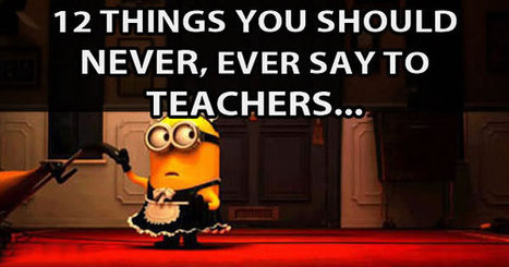 Teachers Share The Dumbest Things They've Heard From Parents... | Education | Scoop.it