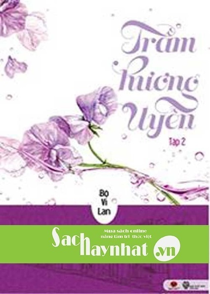 Trầm Hương Uyển (tập 2) là một cuốn sách hay tại sachhaynhat.vn | sachhaynhat.vn | Scoop.it
