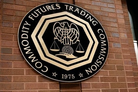 CFTC Approves New Rules to Improve Futures Industry - ValueWalk | International Grain Commodity News | Scoop.it