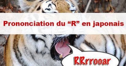 Prononcer le R en japonais | japon | Scoop.it