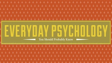 Everyday psychology you should probably know [infographic] - Holy ... | Brain Strain | Scoop.it