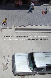 BrandonLaBelle | DESARTSONNANTS - CRÉATION SONORE ET ENVIRONNEMENT - ENVIRONMENTAL SOUND ART - PAYSAGES ET ECOLOGIE SONORE | Scoop.it