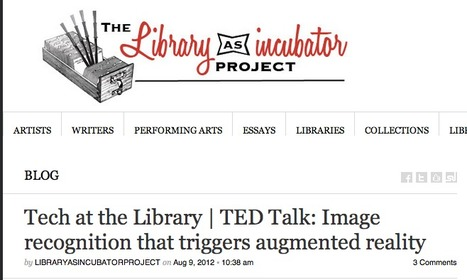 Tech at the Library   TED Talk: Image recognition that triggers augmented reality   Library as Incubator Project   IPads I. The Elementary School Library   Scoop.it