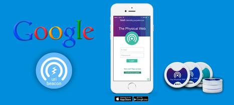 L'UriBeacon de Google, plus révolutionnaire que l'iBeacon ? | Mobile 2 Store | Scoop.it