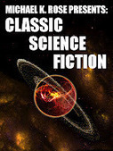 SpecFicPick: Michael K. Rose Presents: Classic Science Fiction #2 The Time Machine by HG Wells | vulbus incognita StarBase (VISB) | Scoop.it