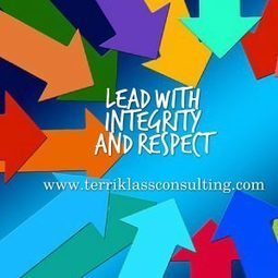 Five Signs You Are A Leader With Integrity | Terri Klass Consulting, LLC | Surviving Leadership Chaos | Scoop.it