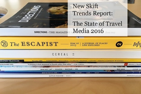New Skift Trends Report: The State of Travel Media 2016 | management tourism | Scoop.it
