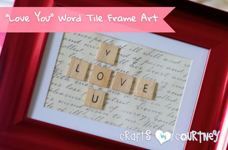 "Make a ""Love You"" Word Tile Picture Frame Decoration 