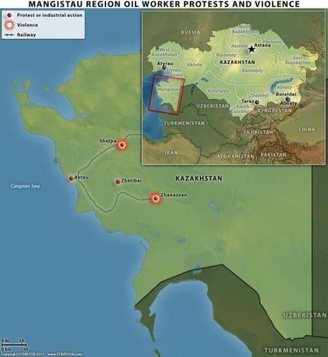 "Unrest in Kazakhstan's Mangistau Region | ""Asian Spring"" | Scoop.it"
