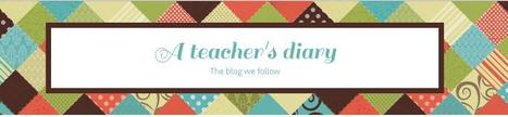 A teacher's diary   Blogs in the English Classroom   Scoop.it