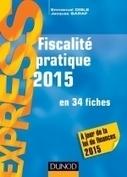Fiscalité pratique 2015 | Sélection de nouveaux livres | Scoop.it