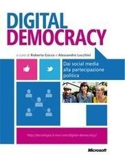 Digital Democracy: dai Social Media alla partecipazione politica: ebook gratuito | The business value of technology | Scoop.it