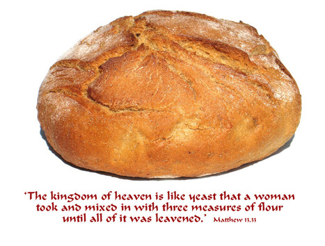 Matthew 13.33 Poster - The kingdom of heaven is like yeast that a woman took and mixed in with three measures of flour until all of it was leavened. | Resources for Catholic Faith Education | Scoop.it
