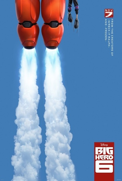 Walt Disney Animation Studios' BIG HERO 6 New Trailer and Poster #BigHero6 - FSM Blogs | Disney News | Scoop.it