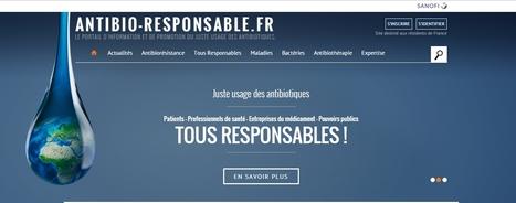 Rendez vous sur www.antibio-responsable.fr | Santé et numérique, esanté, msanté, santé connectée, applications santé, télémédecine, | Scoop.it