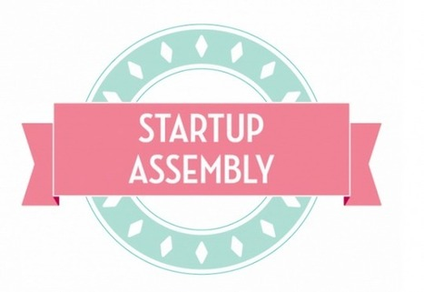 [EVENEMENT] Le Startup Assembly ou Comment rencontrer des startups | www.lebusinessplan.fr | Actualités Start-up | Scoop.it