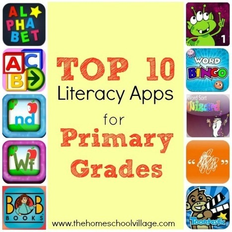 Top 10 Literacy Apps for Primary Grades - The Homeschool Village | iPad Literacy Apps | Scoop.it