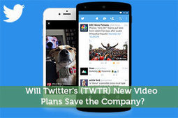 Will Twitter's (TWTR) New Video Plans Save the Company? - Modest Money | Modest Money | Scoop.it