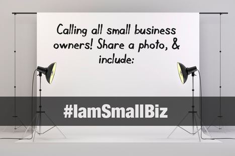 Join the #IamSmallBiz Photo Competition | U.S. Chamber of Commerce | Google Plus and Social SEO | Scoop.it