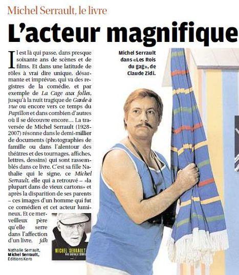 """Coopération - Michel Serrault par Nathalie Serrault: """"Ce merveilleux père qu'elle serre dans l'affection d'un livre""""   Nathalie Serrault   Scoop.it"""