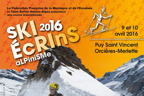Ski alpinisme : course Ski Ecrins 2016 - Skiinfo | Orcières Merlette | Scoop.it