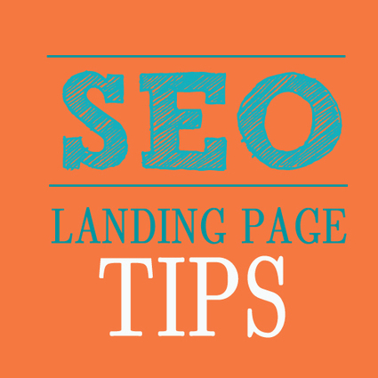 5 Killer SEO Landing Page Tips   SEO Advice for Small Business, Optimization Blog by SEOCopyKids   Search Engine Optimization   Scoop.it
