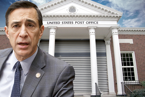 """""""Cynical and diabolical"""": Issa attracts allies in quest to demolish Postal service 