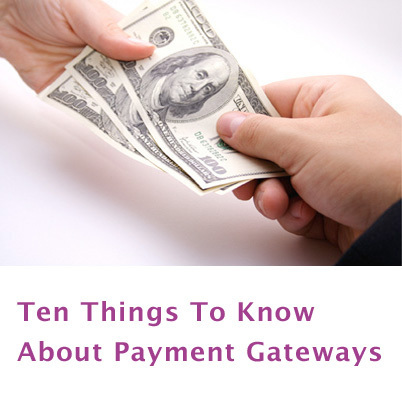 Ten Things To Know About Payment Gateways   classifieds software   Scoop.it
