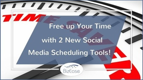 Free Up Your Time with 2 New Social Media Scheduling Tools | Social Media South Africa | Scoop.it