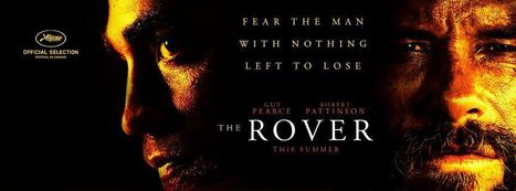 'The Rover' in Official Competition at Sydney Film Festival | Robert Pattinson Daily News, Photo, Video & Fan Art | Scoop.it
