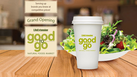"""Life Extension Nutrition Center Grand Opening of """"Good to Go"""" Natural Foods Market was a Huge Success! : Social Chats   Business News & Finance   Scoop.it"""