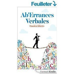 Ab'errances Verbales [Format Kindle] Damien Kheres (Auteur) | Book Bestseller | Scoop.it
