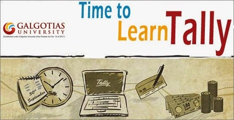 Time to learn tally | Galgotias University | Scoop.it