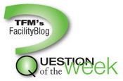 QUESTION OF THE WEEK: Facility Management Career Advancement Advice - TFM | Sports Facility Management.4063267 | Scoop.it
