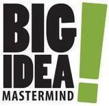 Big Idea Mastermind | Make $5,000+ in Your First 30-60 Days Online! | Big Idea Mastermind | Scoop.it