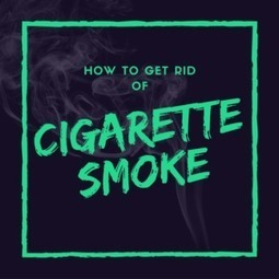 8 Tips on Fighting Cigarette Smoke | Creative Ideas | Scoop.it