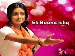 Ek Boond Ishq 7th August Written Update Episode | Written Episode Update | Scoop.it
