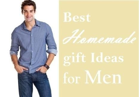 10 Best Homemade Gift Ideas for Men | Gift Clown | Best Birthday Planners | Scoop.it