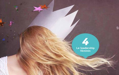 Influencia - Tendances - 11 idées clés pour l'avenir : Le leadership féminin | Leadership au Féminin à développer et soutenir! | Scoop.it