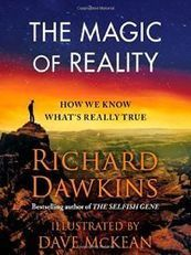 Science IS stranger than fiction! The Magic of Reality, by Richard Dawkins | Creative Nonfiction : best titles for teens | Scoop.it
